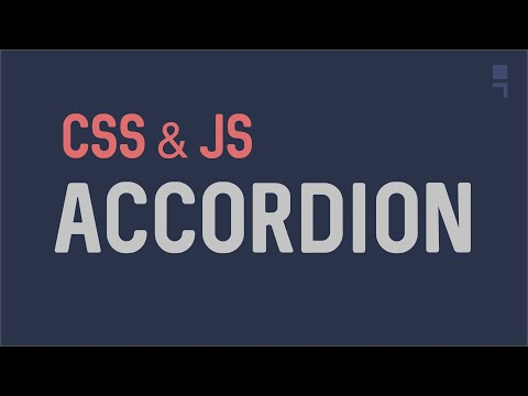 Generic Accordion with CSS & Javascript - How to create a custom Accordion