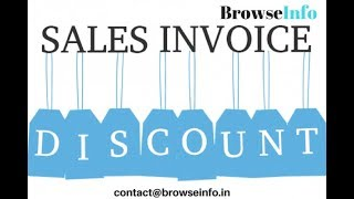Odoo Sale Invoice Discount by BrowseInfo