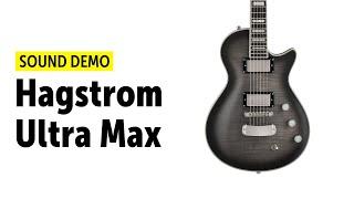 Hagstrom Ultra Max - Sound Demo (no talking)