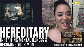 Hereditary: Inheriting Mental Illness & Becoming Your Mom