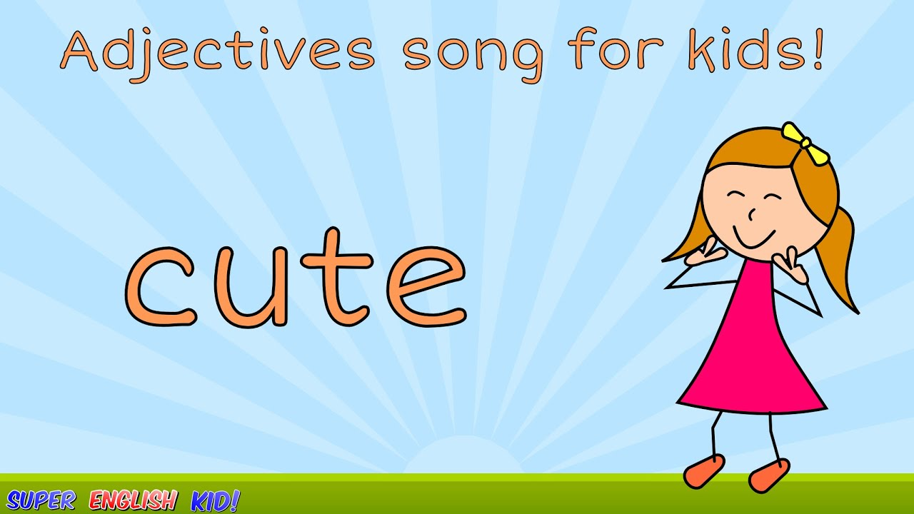 Worksheet Adjectives Grade 1 fun adjectives song for kids with actions preschool grade 1