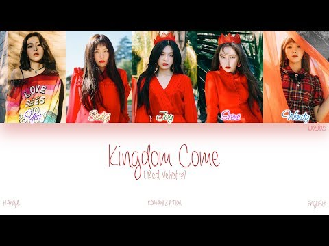 [HAN|ROM|ENG] Red Velvet (레드벨벳) - Kingdom Come (Color Coded Lyrics)