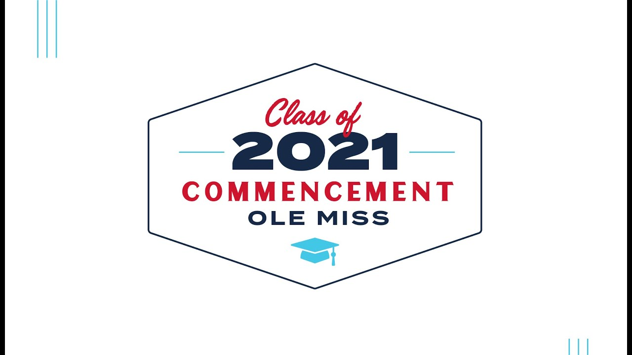 The University of Mississippi's 168th Commencement
