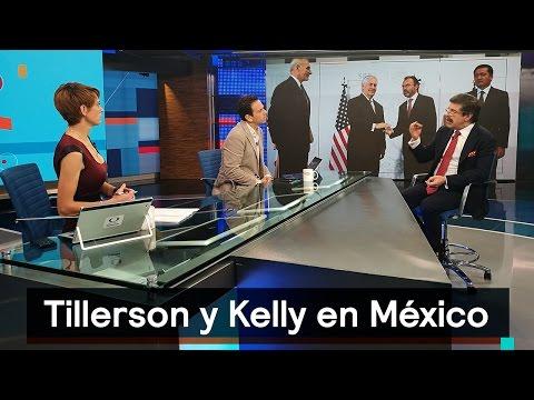 Rex Tillerson y John Kelly en México, el...