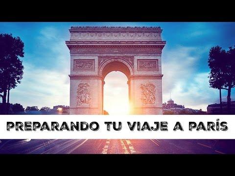 Prepara tu Viaje a PARIS consejos!!!!