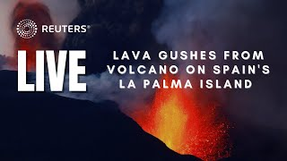 LIVE: Lava gushes from volcano on Spain's La Palma island