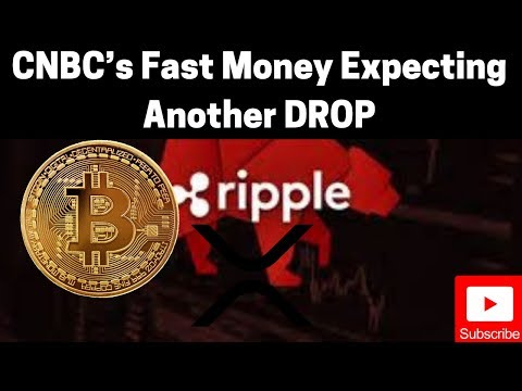 Ripple/XRP News: CNBC's Fast Money Expecting Another DROP For Bitcoin/Crypto