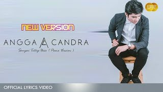 Angga Candra - Sampai Tutup Usia ( Piano Version ) Official Lyric Video