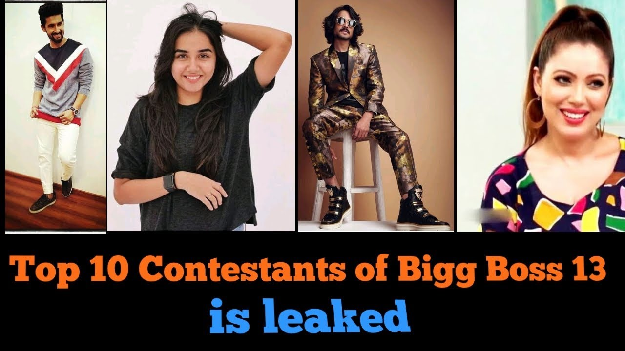 Top 10 Contestants Of Bigg Boss 13 Is Leaked 2019 Youtube