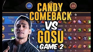 TEAM GOSU VS CANDY COMEBACK - GAME 2 - TEAM GOSU COMEBACK