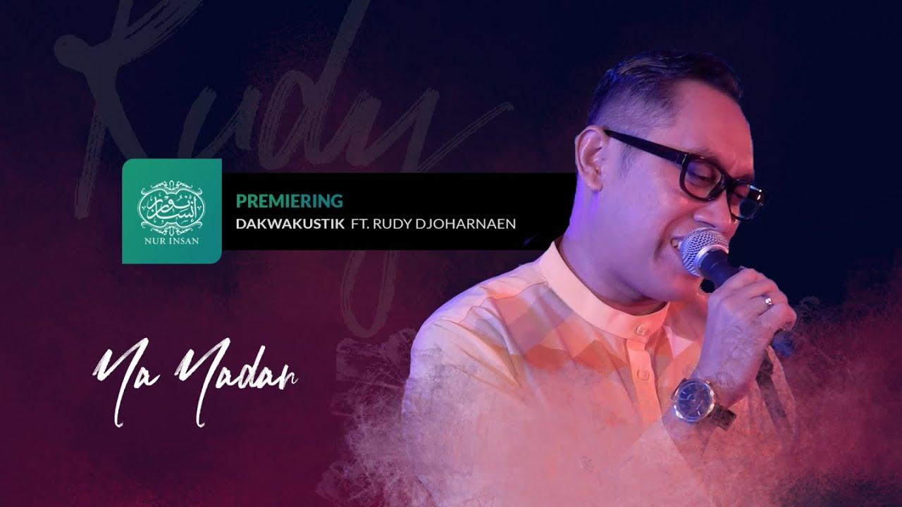 "DAKWAKUSTIK EP4 | ""Ya Yadan"" - Rudy Djoharnaen"