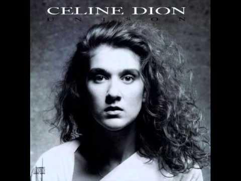 Celine Dion - Have A Heart [Unison]