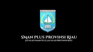 SMAN Plus Provinsi Riau - PROFIL [Eps.Aktifitas]