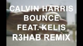 Calvin Harris - Bounce (R3hab Remix)