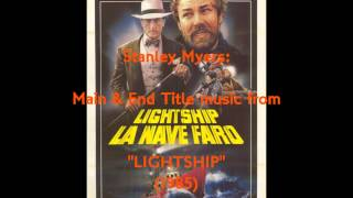 "Stanley Myers: music from ""Lightship"" (1985)"