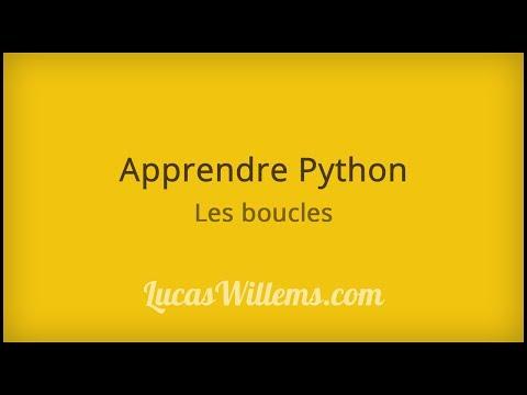 Tutoriel Python - Les boucles #4