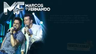 Marcos & Fernando  - Trocaria Tudo part  Henrique e Juliano (Letra)