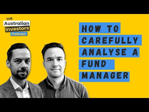 How to carefully analyse a fund manager