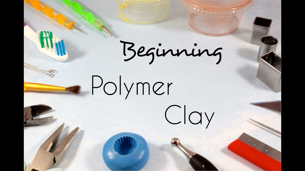 Beginning Polymer Clay - Tools and Supplies | Tips