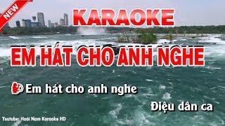 Karaoke Em Hát Cho Anh Nghe - em hat cho anh nghe karaoke nhac song