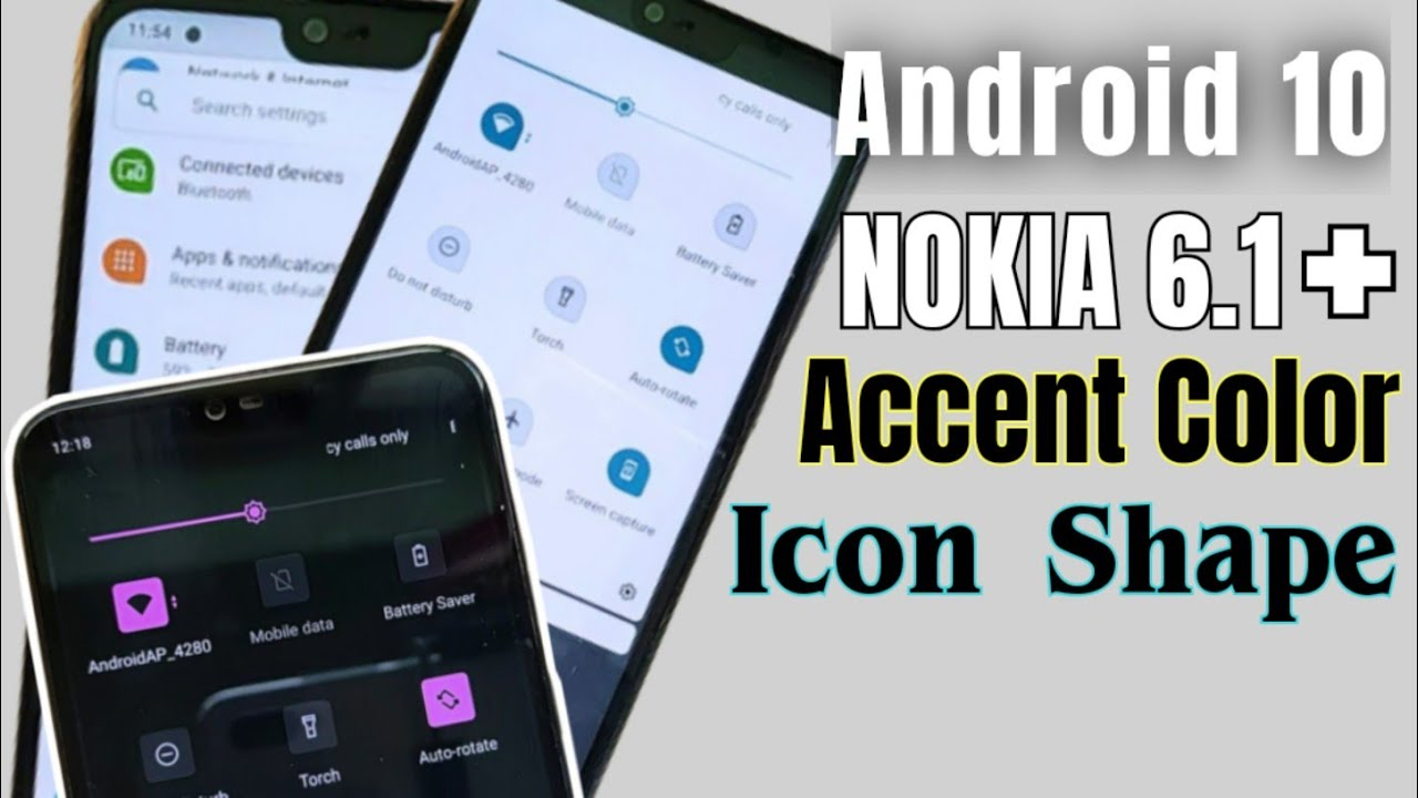 Nokia 6.1 Plus Android 10 | Accent Colors & Icon Shape