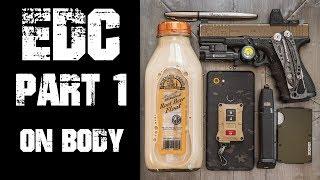 EDC BasicsBreakdownTheory - Part 1 - On Body Everyday Carry