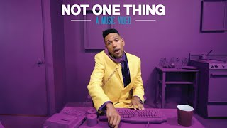 Lafa Taylor - Not One Thing (Official Video)
