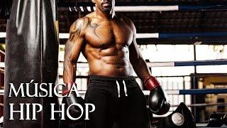 Música Hip Hop para Hacer Ejercicio en el Gym | Música Hip Hop para Entrenar Duro Motivadora
