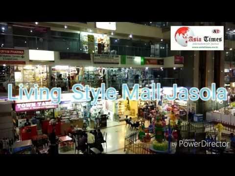 Living  Style Mall Jasola New Delhi