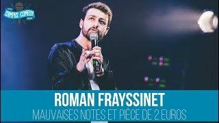 Roman Frayssinet - Mauvaises Notes et Pièce de 2 Euros streaming