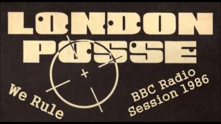 London Posse - We Rule (BBC Radio Session 1986) (UK Hip Hop)