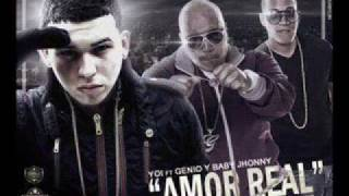 Amor Real - Genio & Baby Johnny Ft YOi Reggaeton 2012