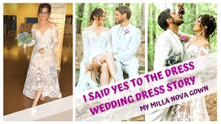 SAY YES TO THE DRESS  WEDDING DRESS STORY  MILLA NOVA BRIDE