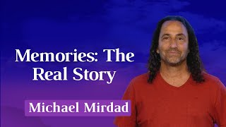 Memories: The Real Story