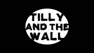 Watch Tilly  The Wall I Found You video