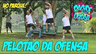 Pagode da Ofensa na Web - PELOTÃO DA OFENSA! (#2 NO PARQUE)