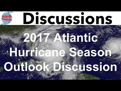 2017 Atlantic Hurricane Season Outlook Discussion