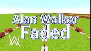 Alan Walker【Faded】Cover【MineCraft NoteBlock】アラン・ウォーカー