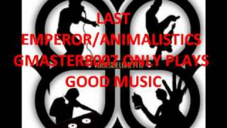 LAST EMPEROR/ANIMALISTICS