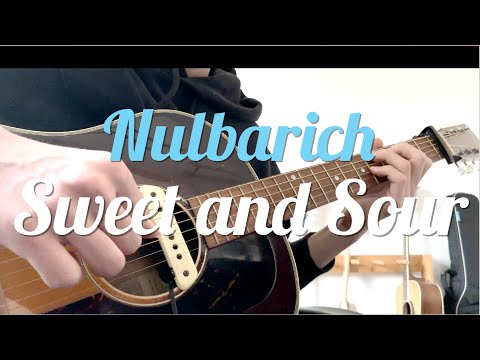 【Nulbarich】Sweet and Sourをギターで