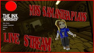 Mrs. Samantha Roblox Spooky Games. :) Bendy and the ink machine theme