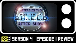 Agents Of S.H.I.E.L.D. Season 4 Episode 1 Review & After Show | AfterBuzz TV