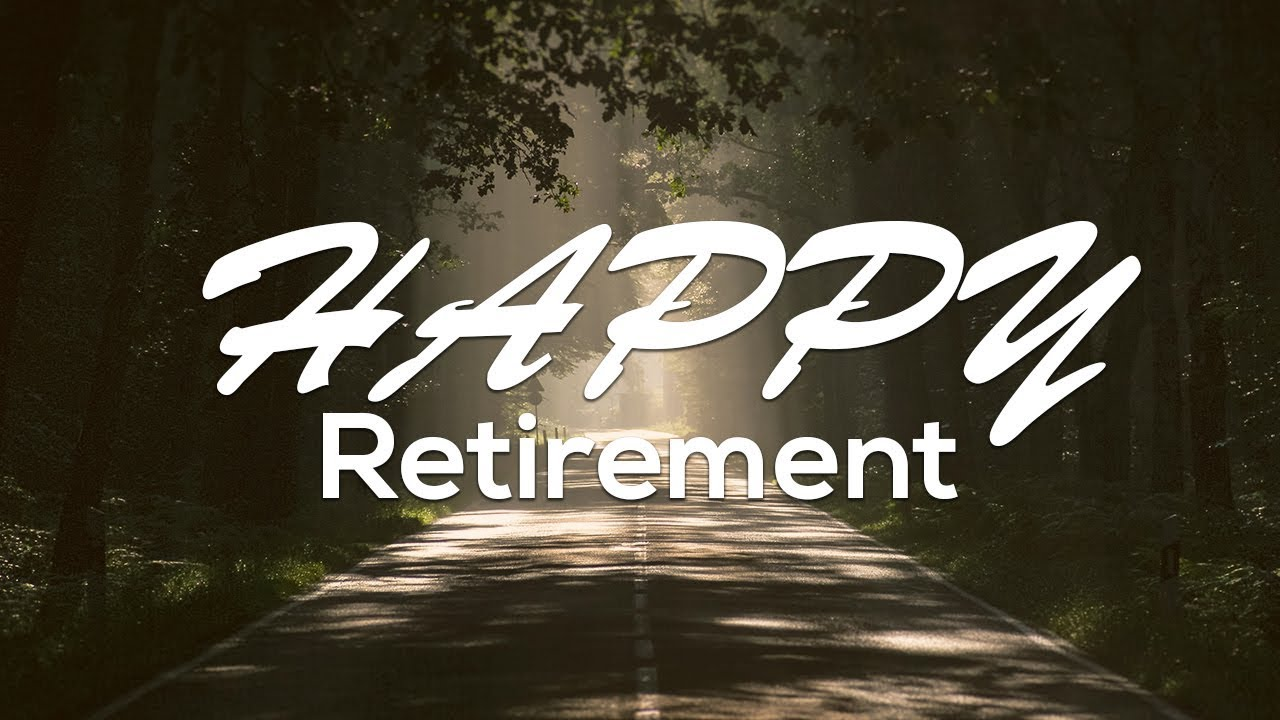 Top 12 Happy Retirement Quotes and Wishes - YouTube