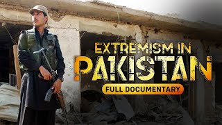Violent Extremism in Pakistan - Roots, Growth & Support