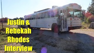 On the Bus Conversion with Justin and Rebekah Rhodes -  Interview -  The Great American Farm Tour