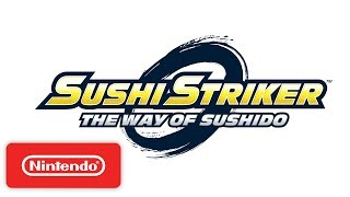 Sushi Striker: The Way of Sushido - Official Game Trailer - Nintendo E3 2017