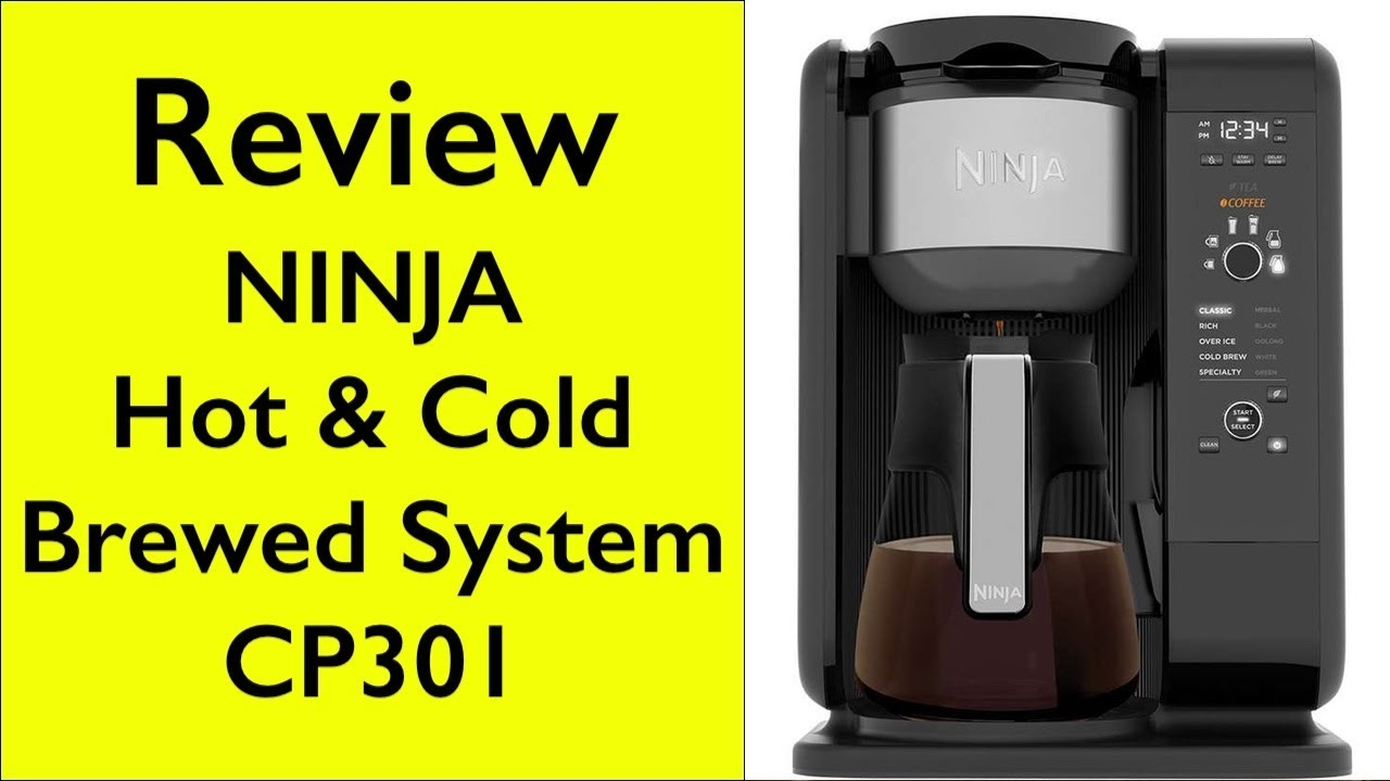 6c4d4e8a348 Review Ninja Hot and Cold Brewed System CP301 - YouTube