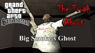 GTA San Andreas - The Truth About Big Smoke's Ghost