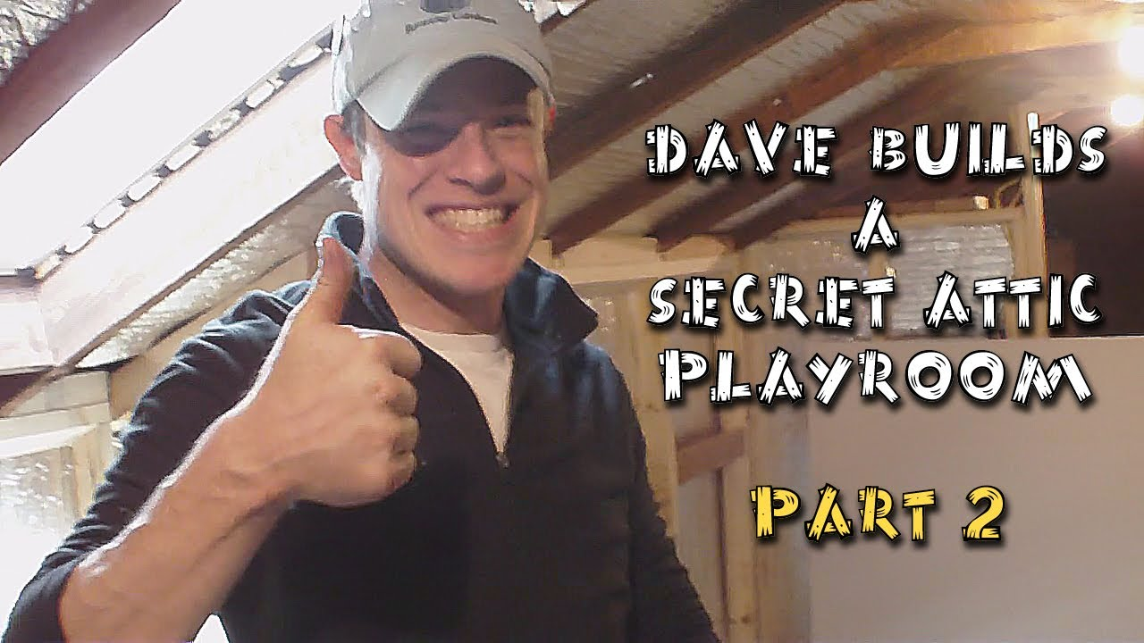 Diy Building A Secret Attic Playroom Part 2 Youtube