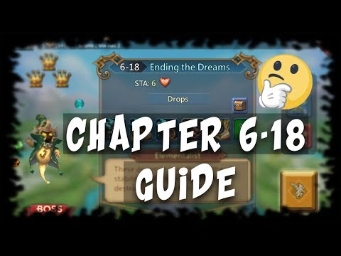 Lord's Mobile: Chapter 6-18 Guide!